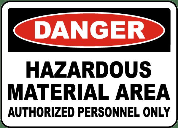 Danger Hazardous Material Area Sign