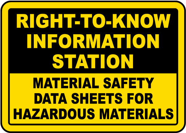Right-To-Know Information Station Material Safety Data Sheets For Hazardous Materials Sign