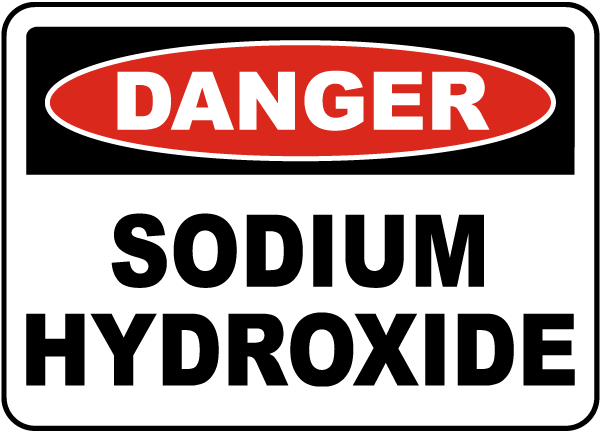 Danger Sodium Hydroxide Sign