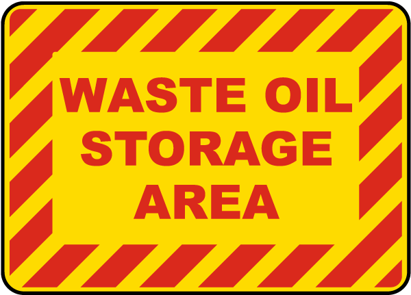 Waste Oil Storage Area Sign