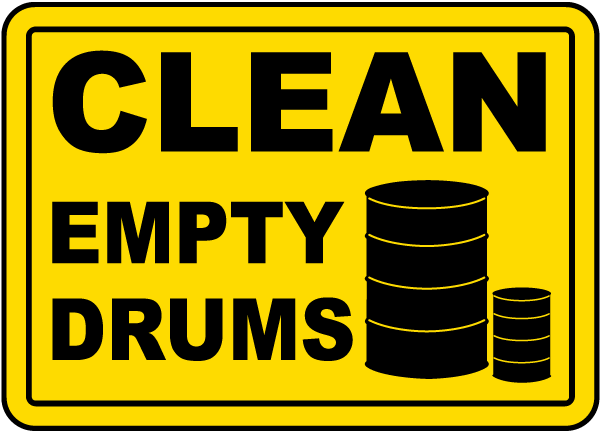 Clean Empty Drums Sign