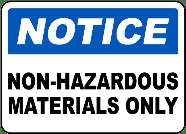 Non-Hazardous Materials Only Sign
