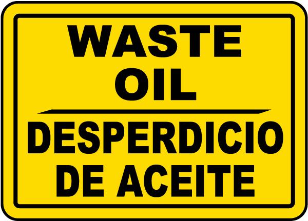 Bilingual Waste Oil Sign