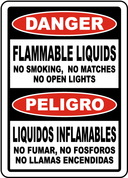 Bilingual Flammable Liquids No Smoking No Open Lights Sign