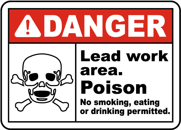 Danger Lead Work Area Poison Sign