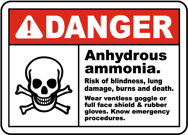 Danger Anhydrous Ammonia Sign