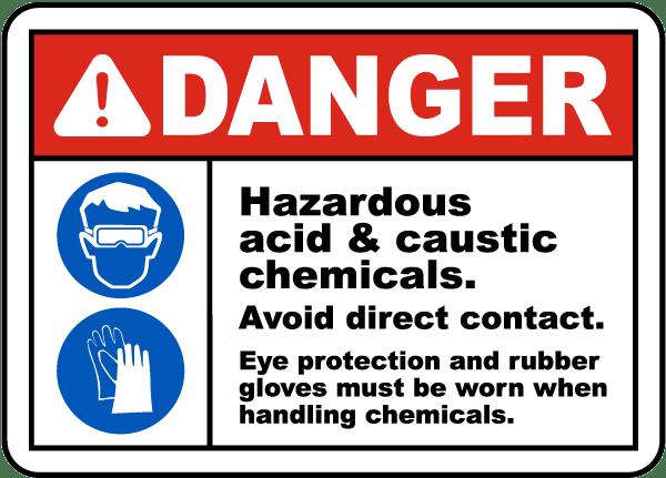 Danger Hazardous Acid & Caustic Sign