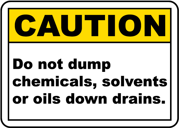 No Chemicals Down Drains Sign