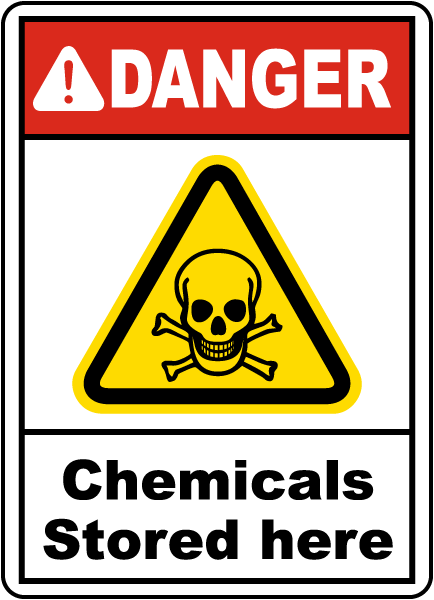 Danger Chemicals Stored Here Sign