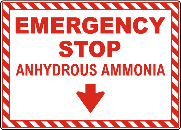 Emergency Stop Anhydrous Ammonia Sign