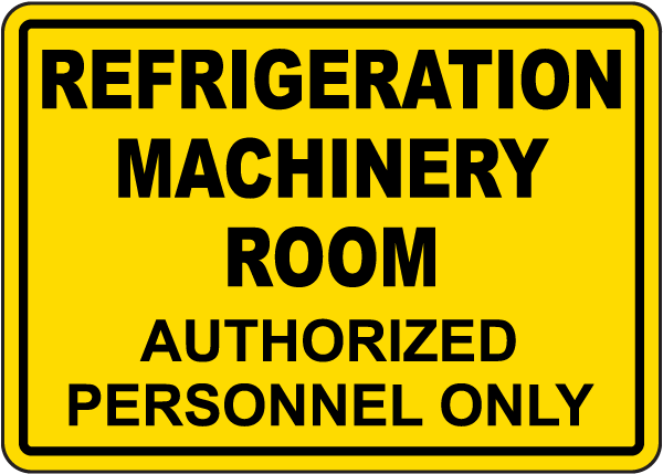 Refrigeration Machinery Room Sign