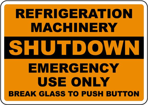 Refrigeration Machinery Shutdown Sign