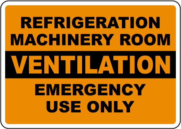 Refrigeration Machinery Room Ventilation Sign