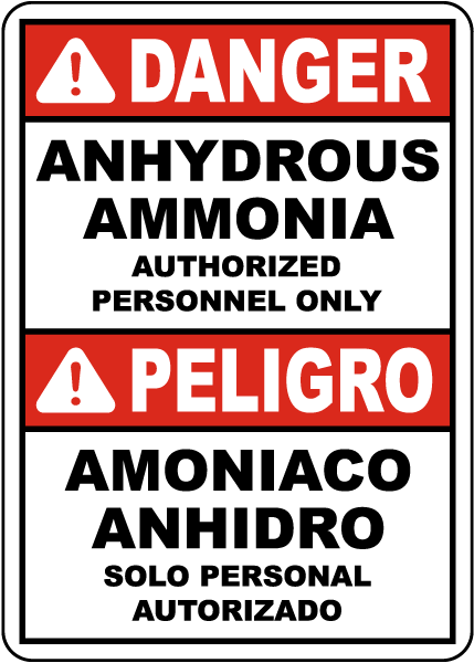 Bilingual Danger Anhydrous Ammonia Authorized Personnel Only Sign