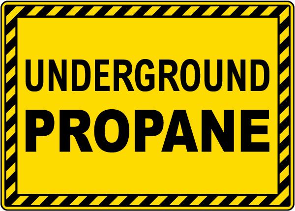 Underground Propane Sign