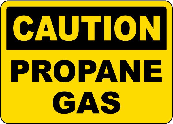 Caution Propane Gas Sign