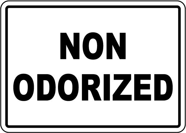 Non Odorized Sign