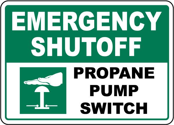 Emergency Shutoff Propane Pump Switch Sign