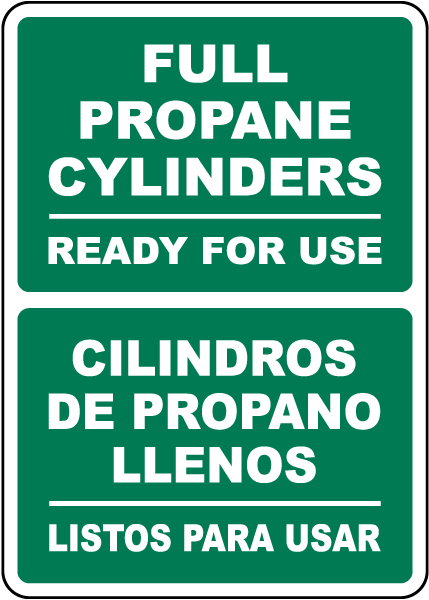 Bilingual Full Propane Cylinders Ready For Use Sign