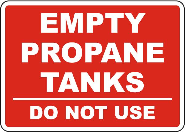 Empty Propane Tanks Do Not Use Sign