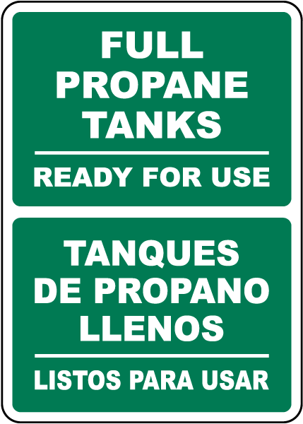 Bilingual Full Propane Tanks Ready For Use Sign