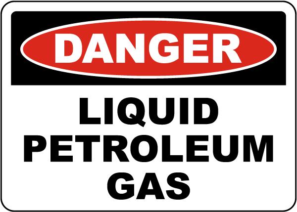 Danger Liquid Petroleum Gas Sign