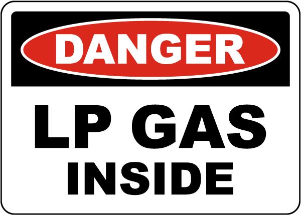 Danger LP Gas Inside Sign
