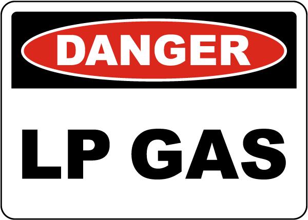 Danger LP Gas Sign