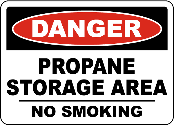Danger Propane Storage Area No Smoking Sign