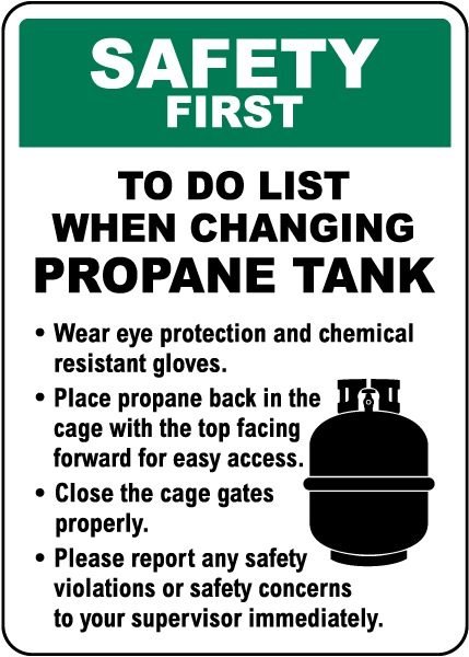 To Do List When Changing Propane Tanks Sign