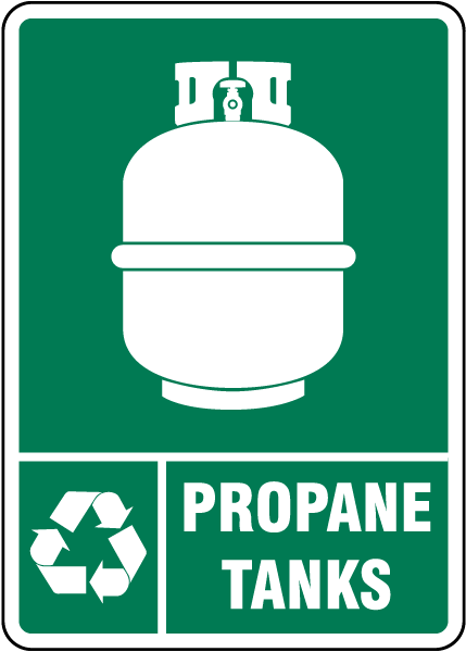 Propane Tanks Recycle Sign