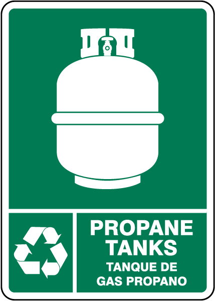 Bilingual Propane Tanks Recycle Sign