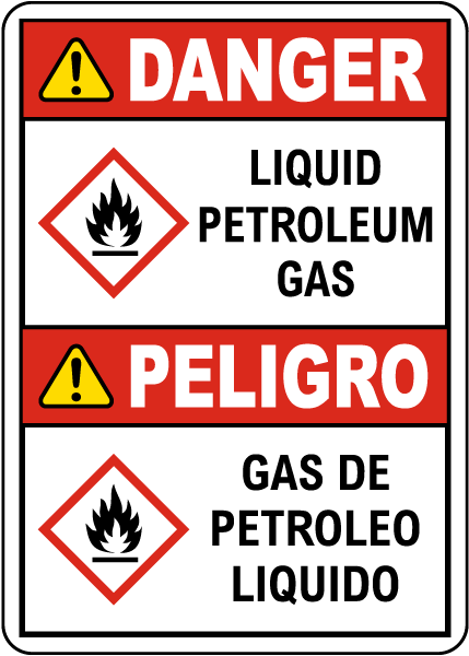 Bilingual Danger Liquid Petroleum Gas GHS Sign