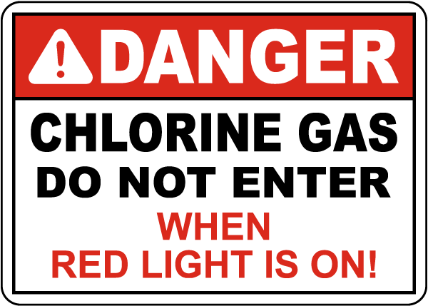 Danger Chlorine Gas Do not Enter Sign