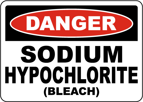 Danger Sodium Hypochlorite Bleach Sign