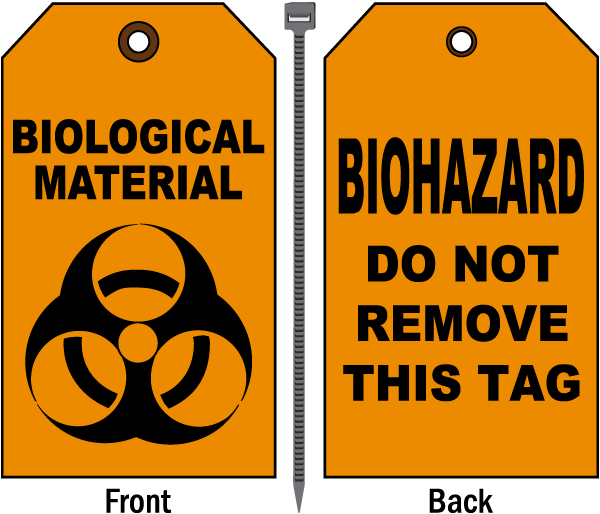 Biological Material Do Not Remove Tag