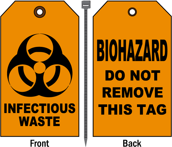 Infectious Waste Do Not Remove Tag