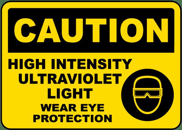 Caution Ultraviolet Light Sign