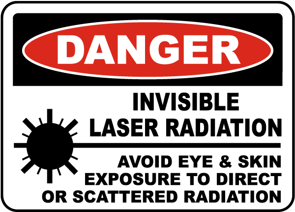 Invisible Laser Radiation Sign