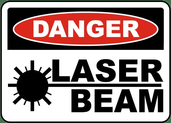 Danger Laser Beam Sign