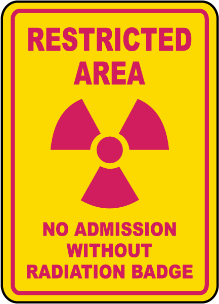 No Admission Without Badge Sign
