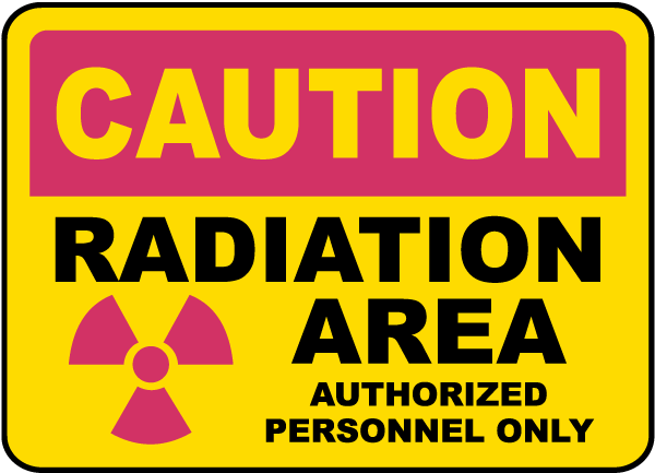 Radiation Area Authorized Only Sign