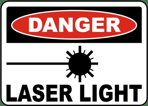 Danger Laser Light Sign