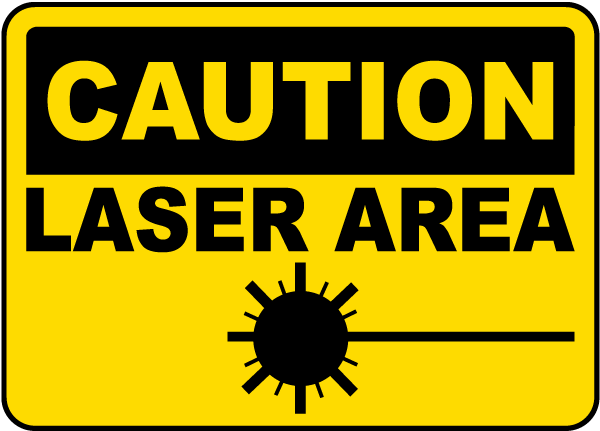 Caution Laser Area Sign