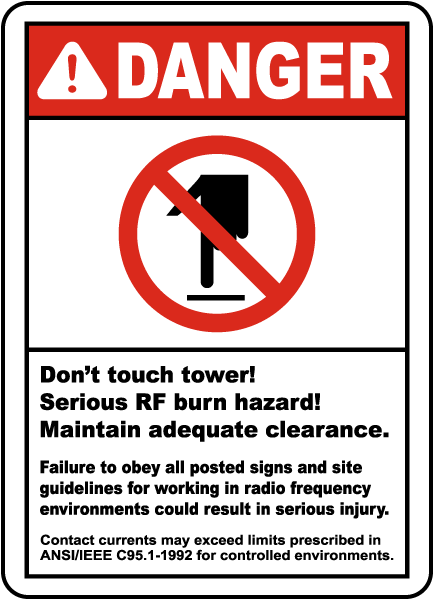 Danger Don't touch tower Serious RF burn hazard radio frequency sign