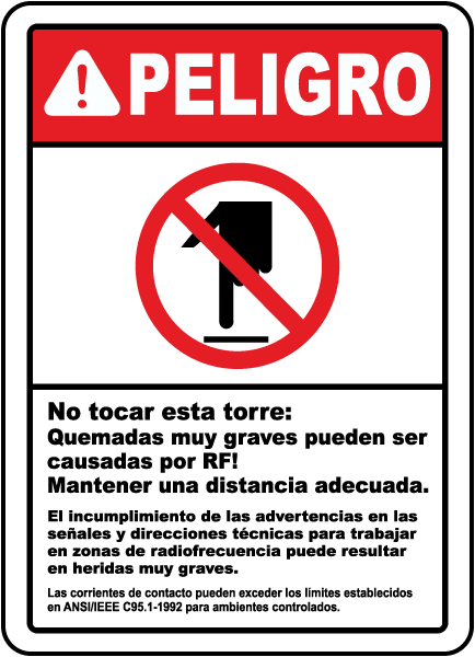 Spanish Don't Touch Tower Serious RF Burn Hazard Sign