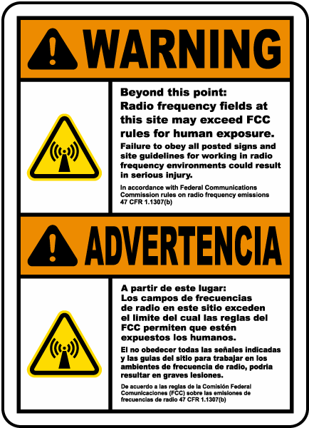 Bilingual: Warning Beyond this point: Radio frequency fields at this site may exceed FCC rules for human exposure