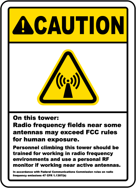 Caution On this tower Radio frequency fields near some antennas may exceed FCC rules for human exposure sign