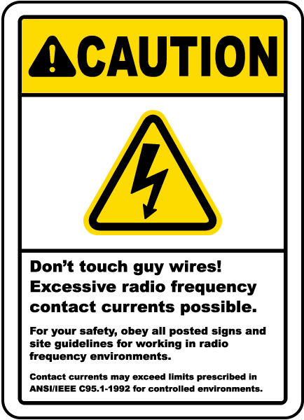 Caution Don't Touch Guy Wires Sign