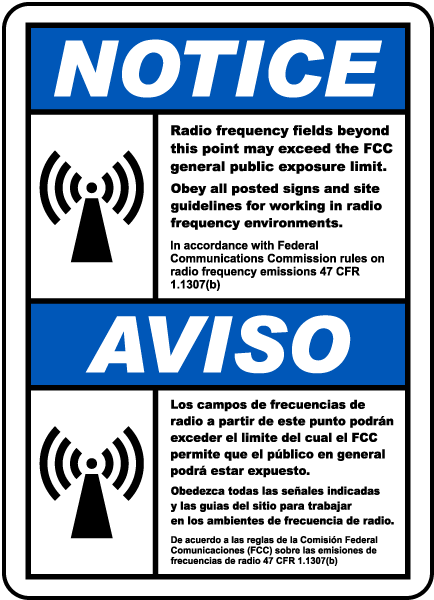 Bilingual: Notice Radio frequency fields beyond this point may exceed the FCC general public exposure limit